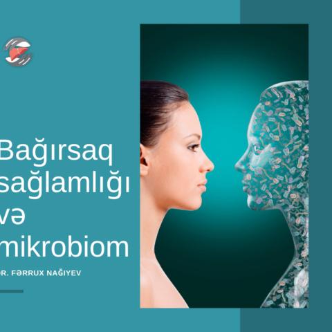 Bağırsaq sağlamlığı və mikrobiom